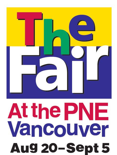 The Fair at the PNE Vancouver (Aug 20 - Sept 5)